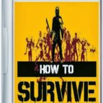 How To Survive Game Free Download