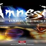 Amnesia The Dark Descent, Amnesia The Dark Descent Download Free Game