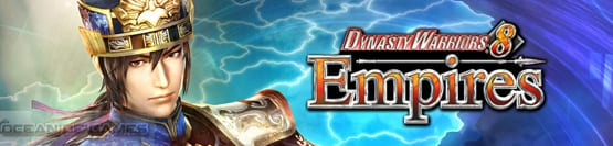 Dynasty Warriors 8 Empires Free Download, Dynasty Warriors 8 Empires Free Download