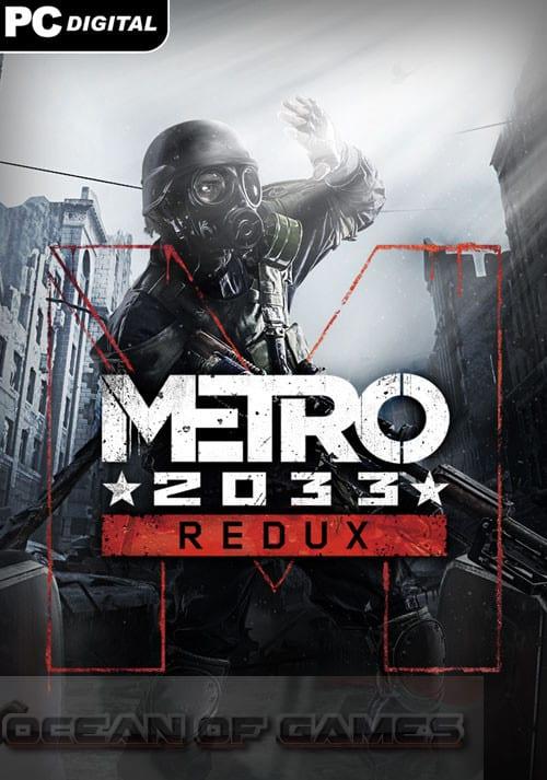 Metro 2033 Redux Free Download, Metro 2033 Redux Free Download