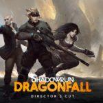Shadowrun Dragonfall Directors Cut Free