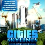 Cities Skylines Deluxe Edition Free Download