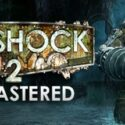BioShock 2 Remastered Free Download 1