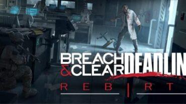 Breach and Clear Deadline Rebirth Free Download