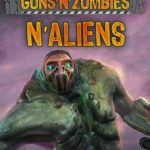 Guns N Zombies N Aliens Free Download