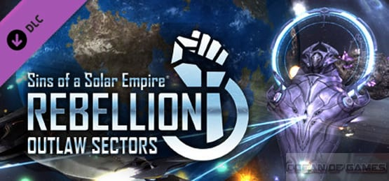 Sins of a Solar Empire Rebellion Outlaw Sectors Free Download, Sins of a Solar Empire Rebellion Outlaw Sectors Free Download