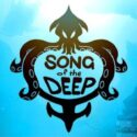 Song Of The Deep Free Download