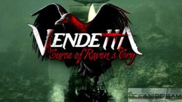 Vendetta Curse of Ravens Cry Free Download