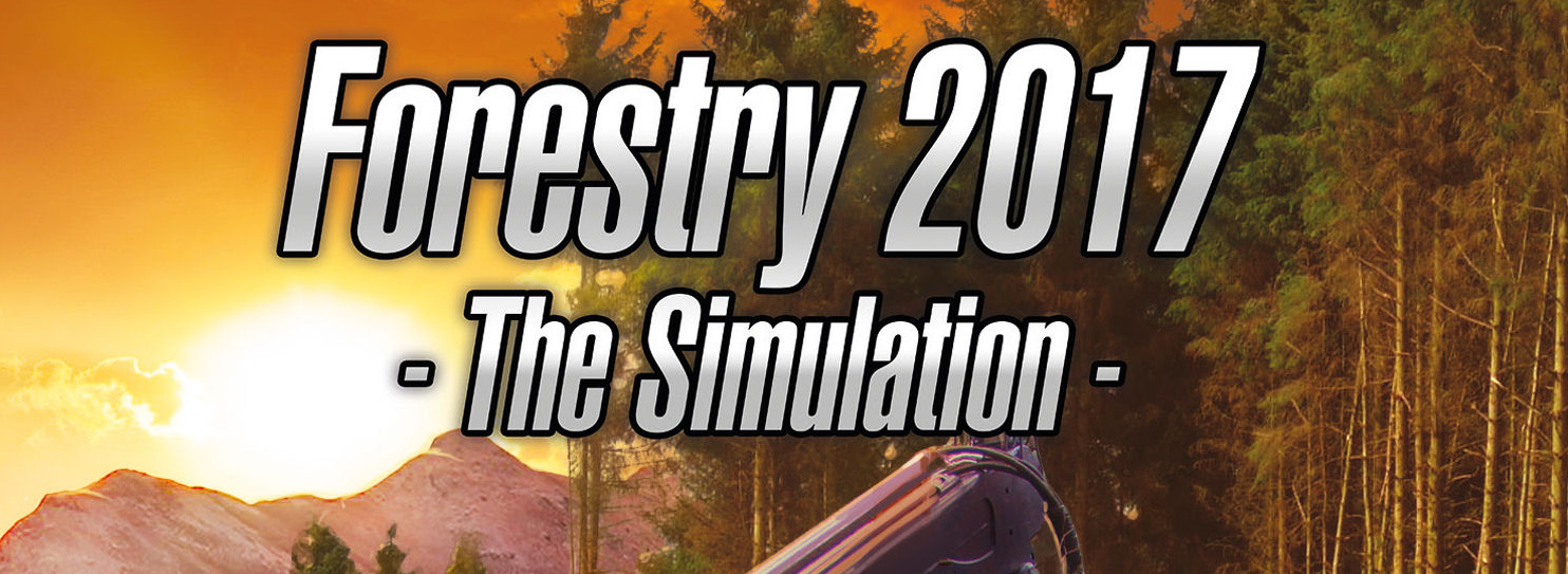 Forestry 2017 The Simulation Free Download, Forestry 2017 The Simulation Free Download