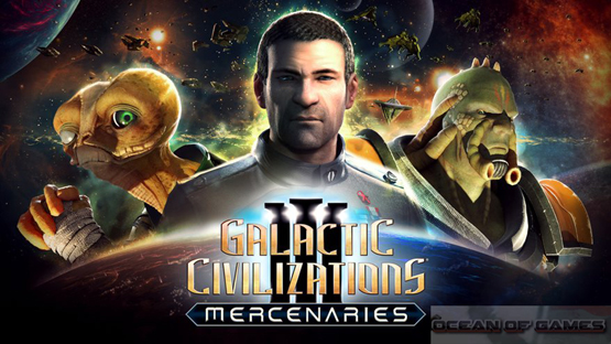 Galactic Civilizations III Mercenaries Free Download, Galactic Civilizations III Mercenaries Free Download