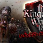 Kingdom Wars 2 Undead Cometh Free Download