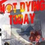 Not Dying Today Free Download