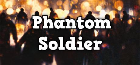 Phantom Soldier Free Download, Phantom Soldier Free Download