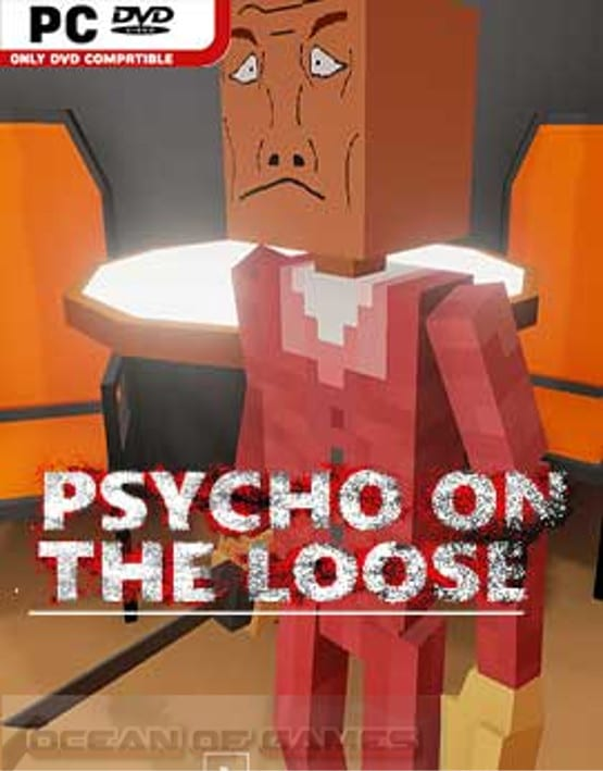 Psycho on the Loose Free Download, Psycho on the Loose Free Download