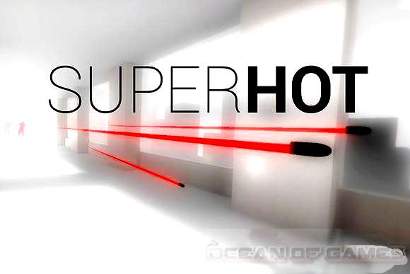 SUPERHOT PC Game Free Download, SUPERHOT PC Game Free Download