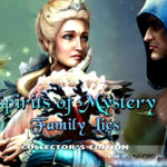 Spirit of Mystery 6 Family Lies Free Download