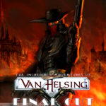 The Incredible Adventures of Van Helsing Final Cut Free Download