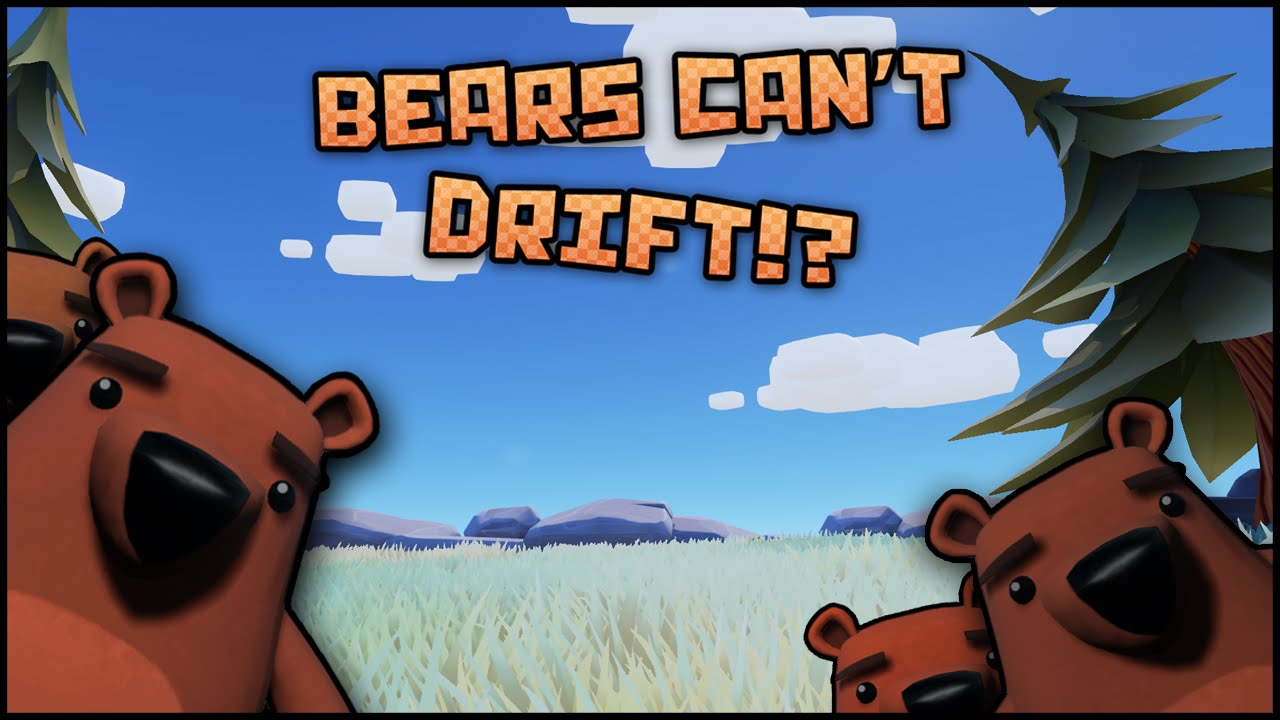 Bears Cant Drift Free Download, Bears Cant Drift Free Download