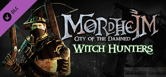 Mordheim City of the Damned E28093 Witch Hunters Free Download