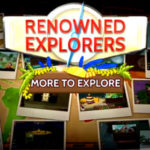 Renowned Explorers More To Explore Free Download