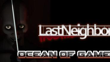 Last Neighbor v3.0 PLAZA Free Download