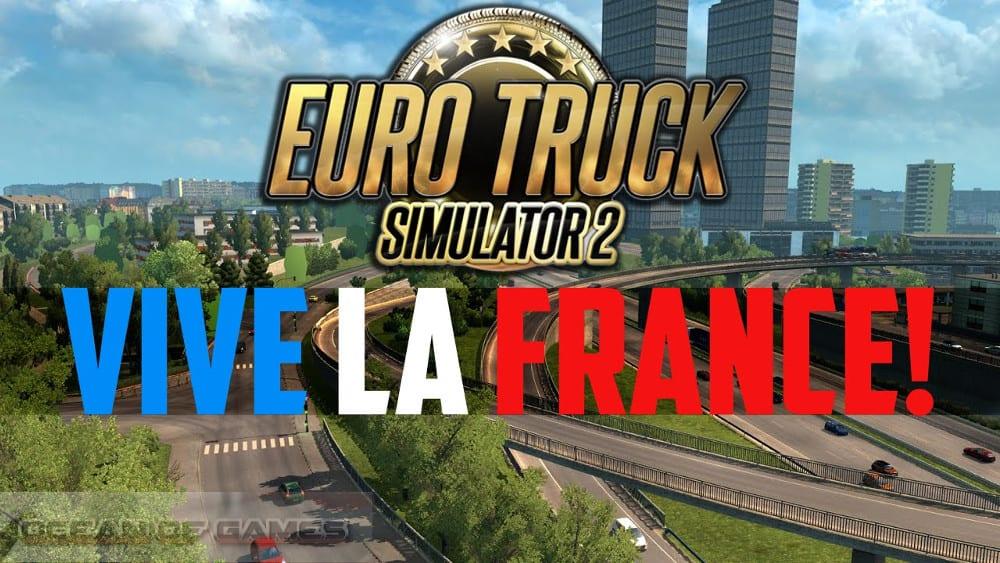 Euro Truck Simulator2 Vive laFrance Free Download