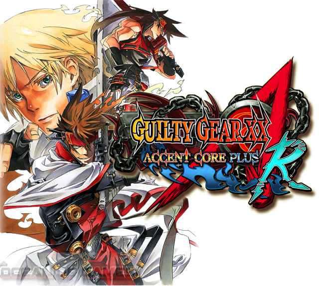 Guilty Gear XX Accent Core Plus-R 2015 Free Download