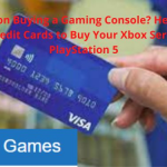 Planning on Buying a Gaming Console? Here are the Best Credit Cards to Buy Your Xbox Series X or PlayStation 5